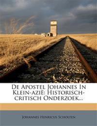 De Apostel Johannes In Klein-azië: Historisch-critisch Onderzoek...
