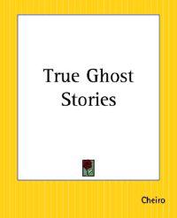 True Ghost Stories