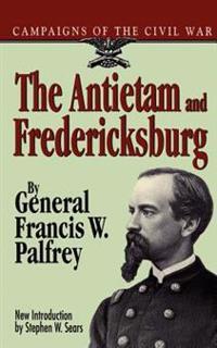 The Antietam And Fredericksburg