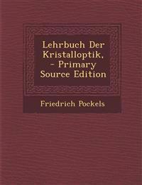 Lehrbuch Der Kristalloptik,