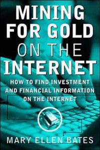 Mining for Gold on the Internet
