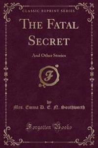 The Fatal Secret