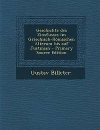 Geschichte des Zinsfusses im Griechisch-Römischen Alterum bis auf Justinian - Primary Source Edition