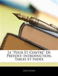 """Le """"Pour Et Contre"""" De Prévost: Introduction, Tables Et Index"""