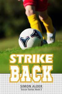 Strike Back: The Soccer Series #2