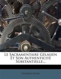 Le Sacramentaire Gélasien Et Son Authenticité Substantielle...