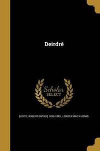 DEIRDRE