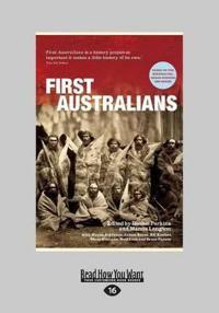 First Australians: Edited by Rachel Perkins (Large Print 16pt)