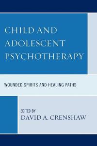 Child and Adolescent Psyochotherapy