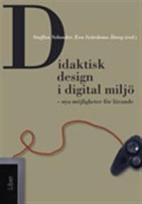 Didaktisk design i digital miljö