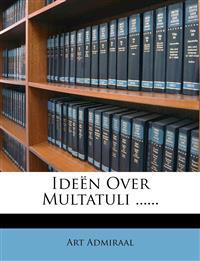 Ideën Over Multatuli ......