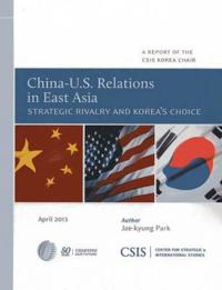 China-U.S. Relations in East Asia