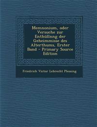 Memnonium, Oder Versuche Zur Enthullnng Der Geheimmisse Des Alterthums, Erster Band