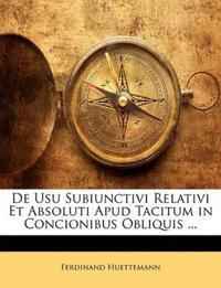 De Usu Subiunctivi Relativi Et Absoluti Apud Tacitum in Concionibus Obliquis ...