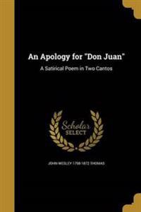 APOLOGY FOR DON JUAN