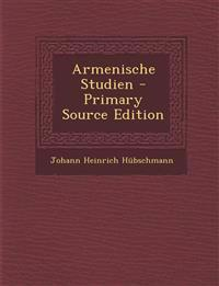 Armenische Studien - Primary Source Edition
