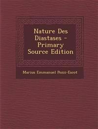 Nature Des Diastases - Primary Source Edition
