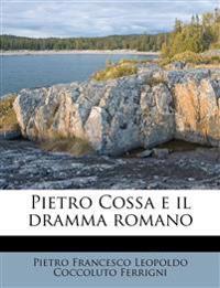 Pietro Cossa e il dramma romano