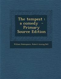 The tempest : a comedy