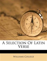 A Selection Of Latin Verse
