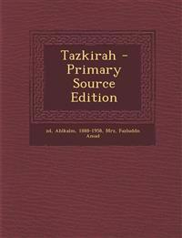 Tazkirah - Primary Source Edition