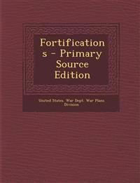 Fortifications - Primary Source Edition