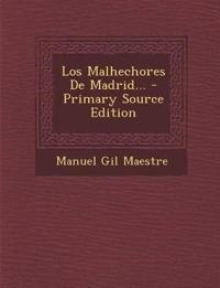 Los Malhechores De Madrid...