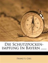 Die Schutzpocken-Impfung in Bayern ......