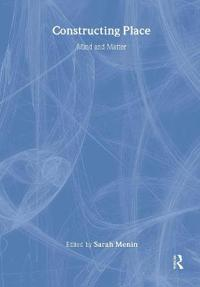 Constructing Place