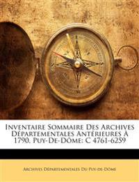 Inventaire Sommaire Des Archives D Partementales Ant Rieures 1790, Puy-de-D Me: C 4761-6259
