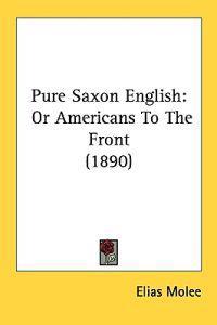 Pure Saxon English