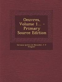Oeuvres, Volume 1... - Primary Source Edition