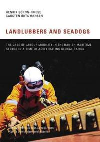 Landlubbers and Seadogs: The Case of Labour Mobility in the Danish Maritime Sector in a Time of Accelerating Globalisation