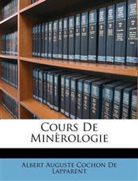 Cours De Minèrologie
