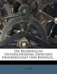 Die Begriffliche Unterscheidung Zwischen Urheberschaft Und Beihülfe...