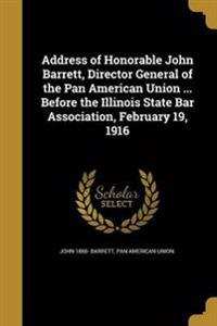 ADDRESS OF HONORABLE JOHN BARR
