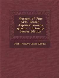 Museum of Fine Arts, Boston. Japanese swords guards