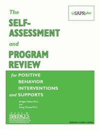 The Self-Assessment and Program Review for Positive Behavior Interventions and Supports (SAPR-PBIS)