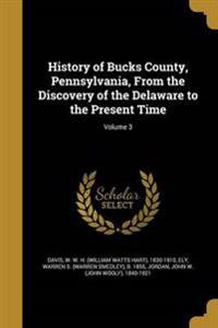 HIST OF BUCKS COUNTY PENNSYLVA