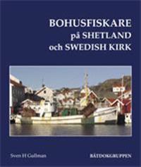 Bohusfiskare på Shetland och Swedish Kirk