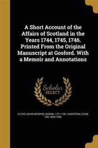 SHORT ACCOUNT OF THE AFFAIRS O