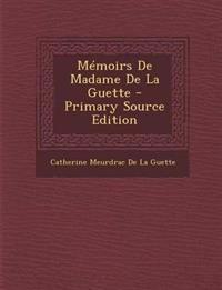 Mémoirs De Madame De La Guette