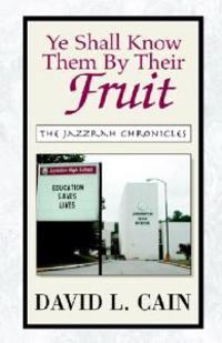 Ye Shall Know Them by Their Fruit