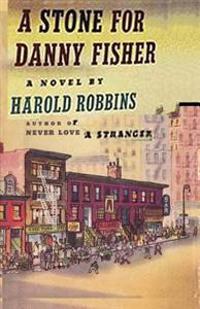 A Stone for Danny Fisher - Harold Robbins - böcker (9784871876186)     Bokhandel