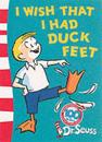 I wish that i had duck feet - green back book