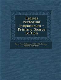 Radices verborum Iroquaeorum