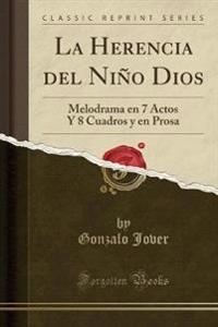 La Herencia del Nin~o Dios
