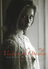 Visions of Ophelia