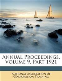 Annual Proceedings, Volume 9, Part 1921
