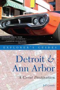 Explorer's Guides Detroit & Ann Arbor